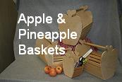 Apple & Pineapple Baskets